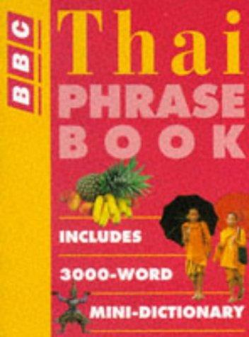 9780563399124: Thai Phrase Book (BBC Phrase Book)