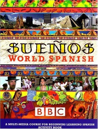 Suenos World Spanish: Beginners No.1: Placencia, Maria Elena;