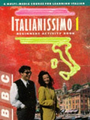 9780563399377: Italianissmo 1: Beginners Activity Book