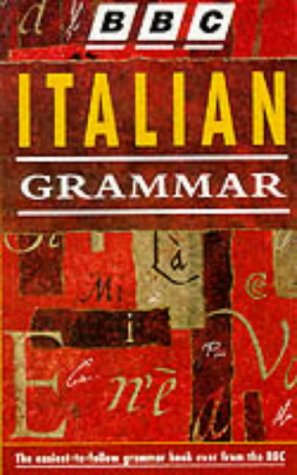 9780563399438: BBC Italian Grammar