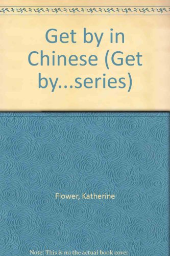 9780563399537: Get by in Chinese (TRAVEL PACK)