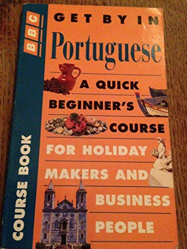 9780563399759: Get by in Portuguese (Get by...series)