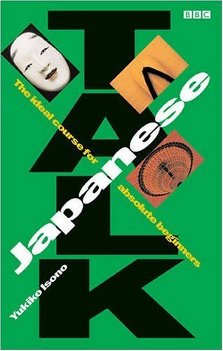 9780563400806: TALK JAPANESE COURSEBOOK (English and Japanese Edition)