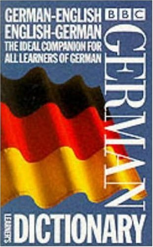 9780563400851: BBC German Learner's Dictionary: German-English/English-German (Dictionary Series)
