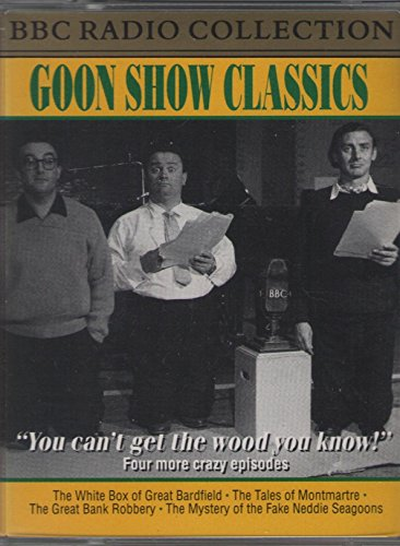 "Goon Show Classics: "" You Can't Get the Wood You Know!"" (AUDIO TAPES): BBC ..."
