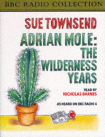 9780563402466: Adrian Mole: The Wilderness Years