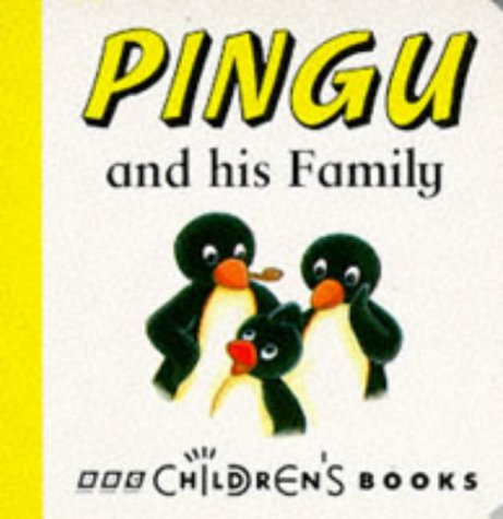 9780563403111: Pingu and His Family (Chunky Board Books)