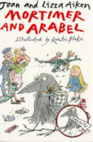 Mortimer and Arabel: Joan Aiken