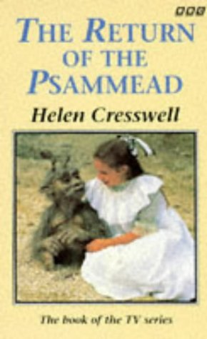 The Return of the Psammead: Cresswell, Helen