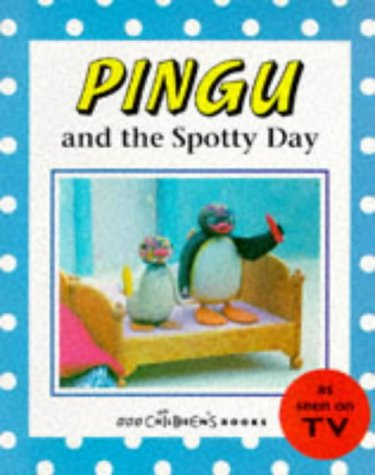9780563403920: Pingu and the Spotty Day