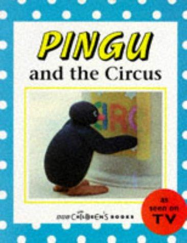 9780563403944: Pingu & the Circus(Pb)