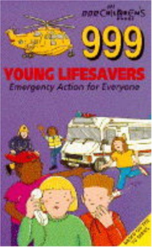 999 Young Lifesavers: Emergency Alert: Anon
