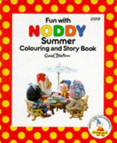 9780563405122: Fun with Noddy: Summer Colouring and Story Book