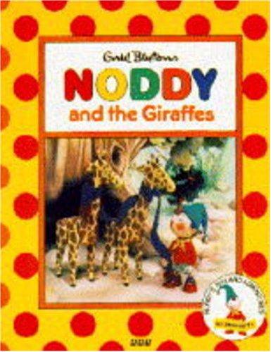 9780563405177: Noddy and the Giraffes (Noddy's Toyland Adventures)