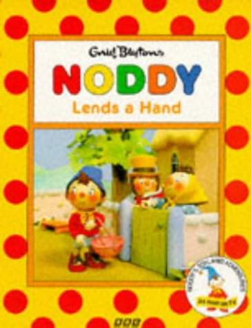 9780563405436: Noddy Lends a Hand (Noddy's Toyland adventures)