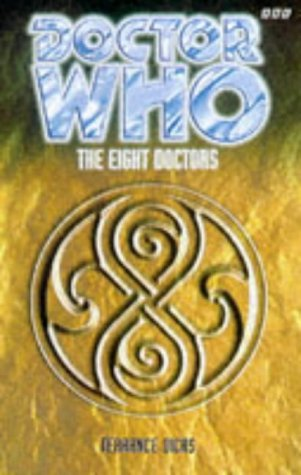 9780563405634: Doctor Who: The Eight Doctors