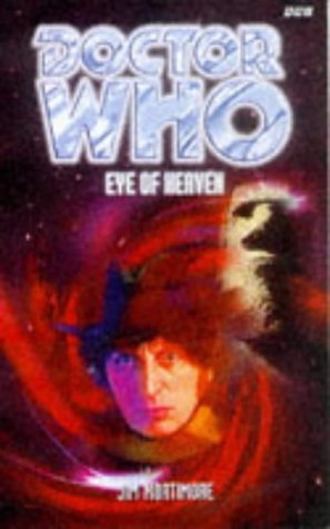 Eye of Heaven (Dr. Who Series) (0563405678) by Jim Mortimore