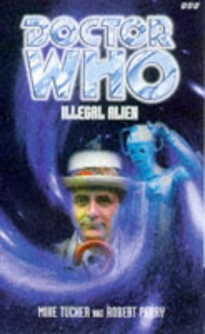 9780563405702: Illegal Alien (Dr. Who Series)