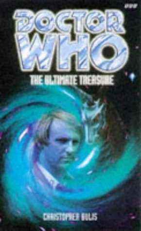 The Ultimate Treasure (Doctor Who Series) (Dr. Who Series) (0563405716) by Christopher Bulis