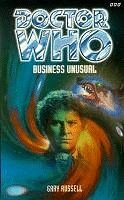 Business Unusual (Dr. Who Series): Gary Russell
