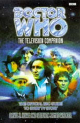Doctor Who : The Television Companion: David J.; Walker, Stephen James Howe