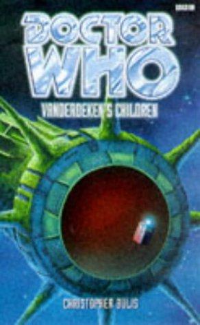 Vanderdeken's Children (Doctor Who Series) (0563405902) by Christopher Bulis