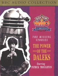 DOCTOR WHO: THE MISSING STORIES: THE POWER: DAVID WHITAKER(SCRIPT), PATRICK