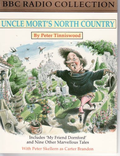 9780563410003: Uncle Mort's North Country (BBC Radio Collection)