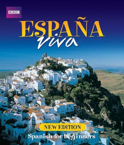 9780563472667: Espana Viva: Spanish for Beginners