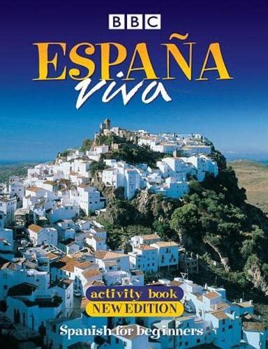 9780563472735: ESPANA VIVA ACTIVITY BOOK NEW EDITION: Spanish for Beginners