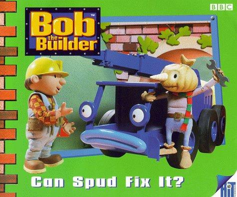 Bob the Builder: Can Spud Fix it? Storybook 8 (Bob the Builder Storybook): Redmond, Diane
