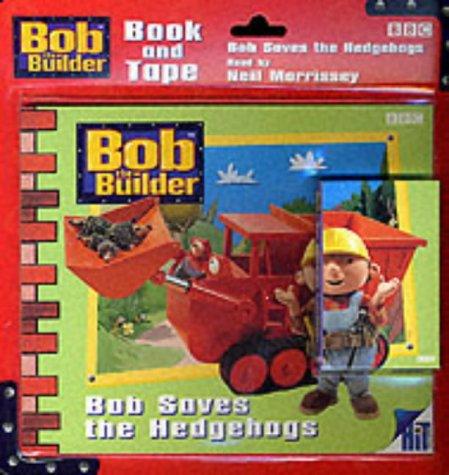 9780563475958: Bob the Builder: Bob Saves Hedgehogs