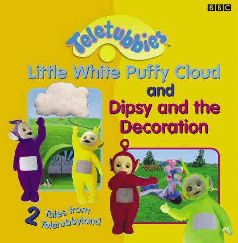 9780563476498: 2 Tales from Teletubbyland: 2 Tales from Teletubbyland: Little Cloud and Dipsy and the Decoration (Teletubbies)