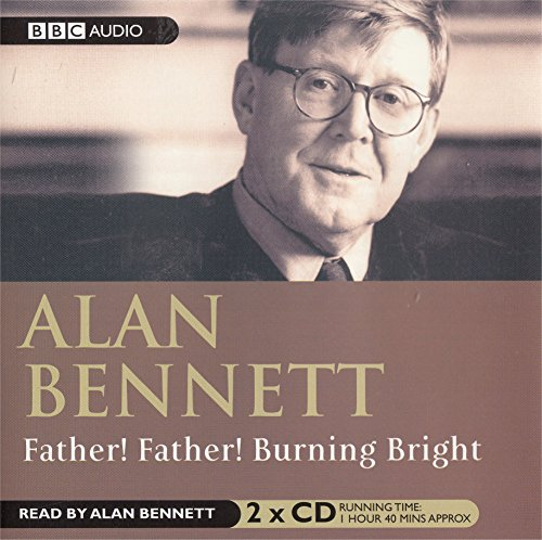 9780563477068: Father! Father! Burning Bright (BBC Radio Collection)