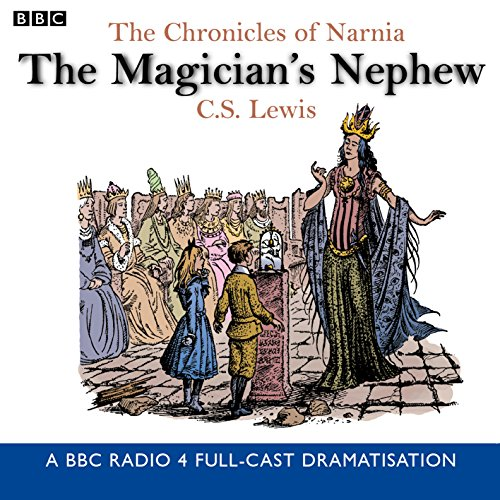 9780563477396: The Chronicles Of Narnia: The Magician's Nephew