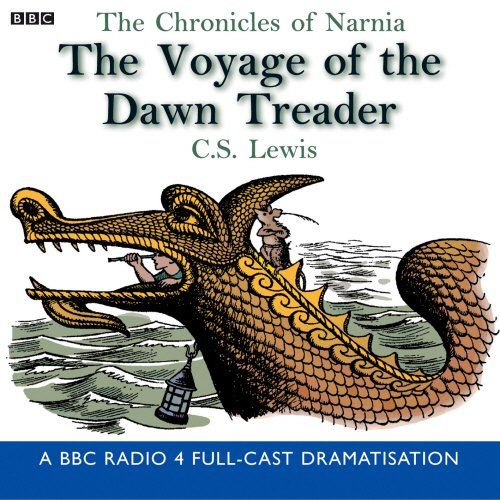 9780563477686: The Chronicles Of Narnia: The Voyage Of The Dawn Treader (BBC Radio Collection: Chronicles of Narnia)