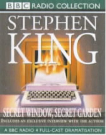 Secret Window, Secret Garden: A BBC Radio: King, Stephen