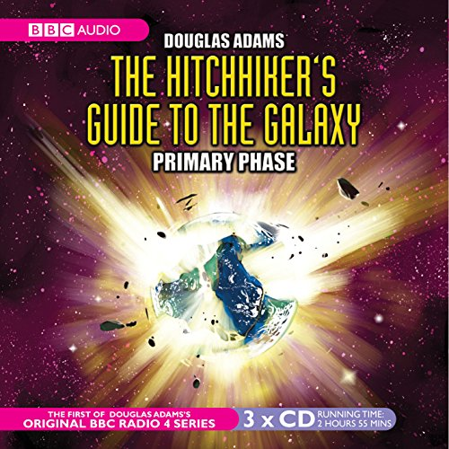9780563477884: The Hitchhiker's Guide To The Galaxy: Primary Phase (BBC Radio Collection)