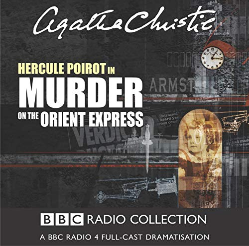9780563478348: Murder on the Orient Express: Starring John Moffatt as Hercule Poirot (BBC Radio Collection)