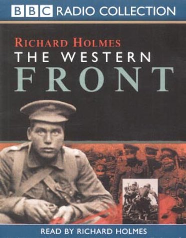 The Western Front (BBC Radio Collection) (0563478497) by Richard Holmes