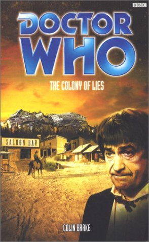 9780563486060: Doctor Who: Colony of Lies