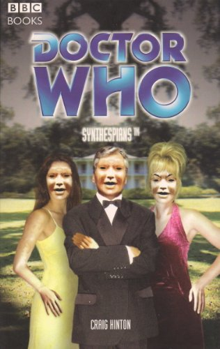 Doctor Who: Synthespians (Doctor Who (BBC Paperback))