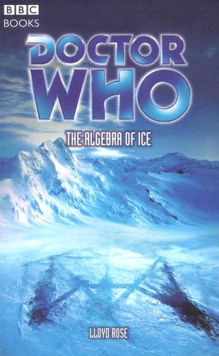 9780563486213: Doctor Who: The Algebra Of Ice (Doctor Who S.)