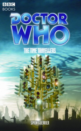 9780563486336: Doctor Who: The Time Travellers (Doctor Who (BBC Paperback))