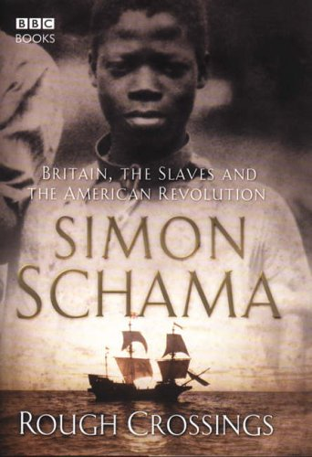 9780563487098: Rough Crossings: Britain, the Slaves and the American Revolution