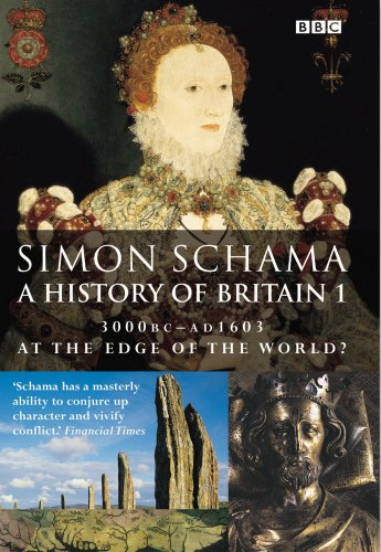 A History of Britain. 1. 3000BC-AD1603 At the Edge of the World?; 2. 1603-1776 The British Wars; ...