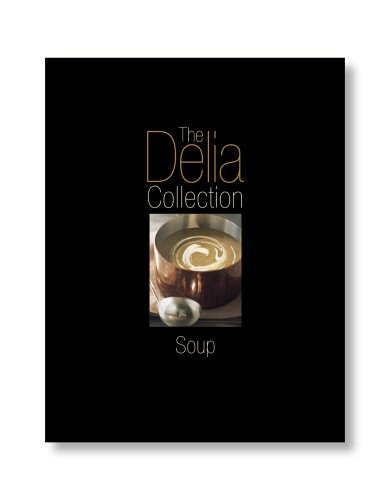 9780563487302: The Delia Collection: Soup