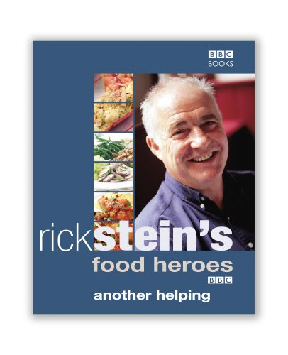 Rick Stein's Food Heroes: Another Helping (0563487526) by Rick Stein; Curtis Stone