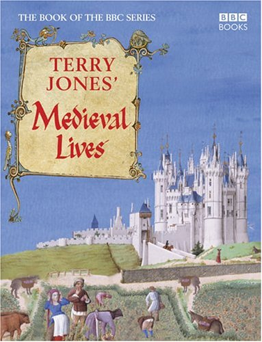 9780563487937: Terry Jones' Medieval Lives