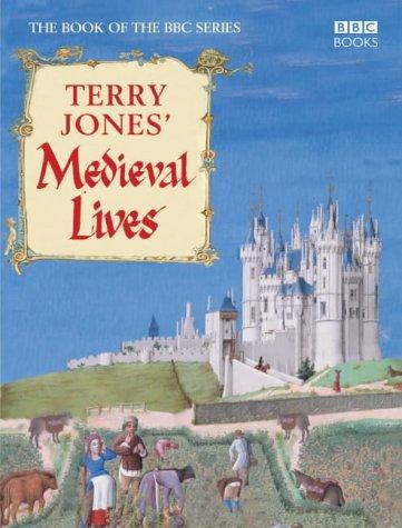 9780563487937: Terry Jones' Medieval Lives